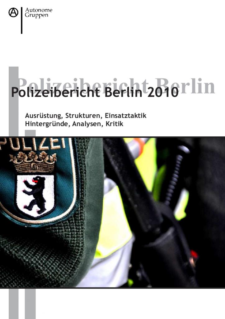 Cover des Polizeiberichts 2010. Oben Überschrift, darunter ein Bild von Wappen mit altem Logo und Tonfa.