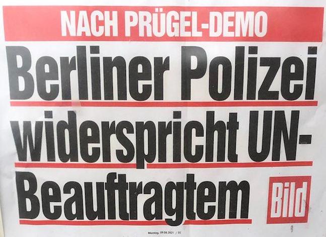 """""""Bild""""-Überschrift: Nach Prügel-Demo -  Berliner Polizei widerspricht UN-Beauftragtem"""